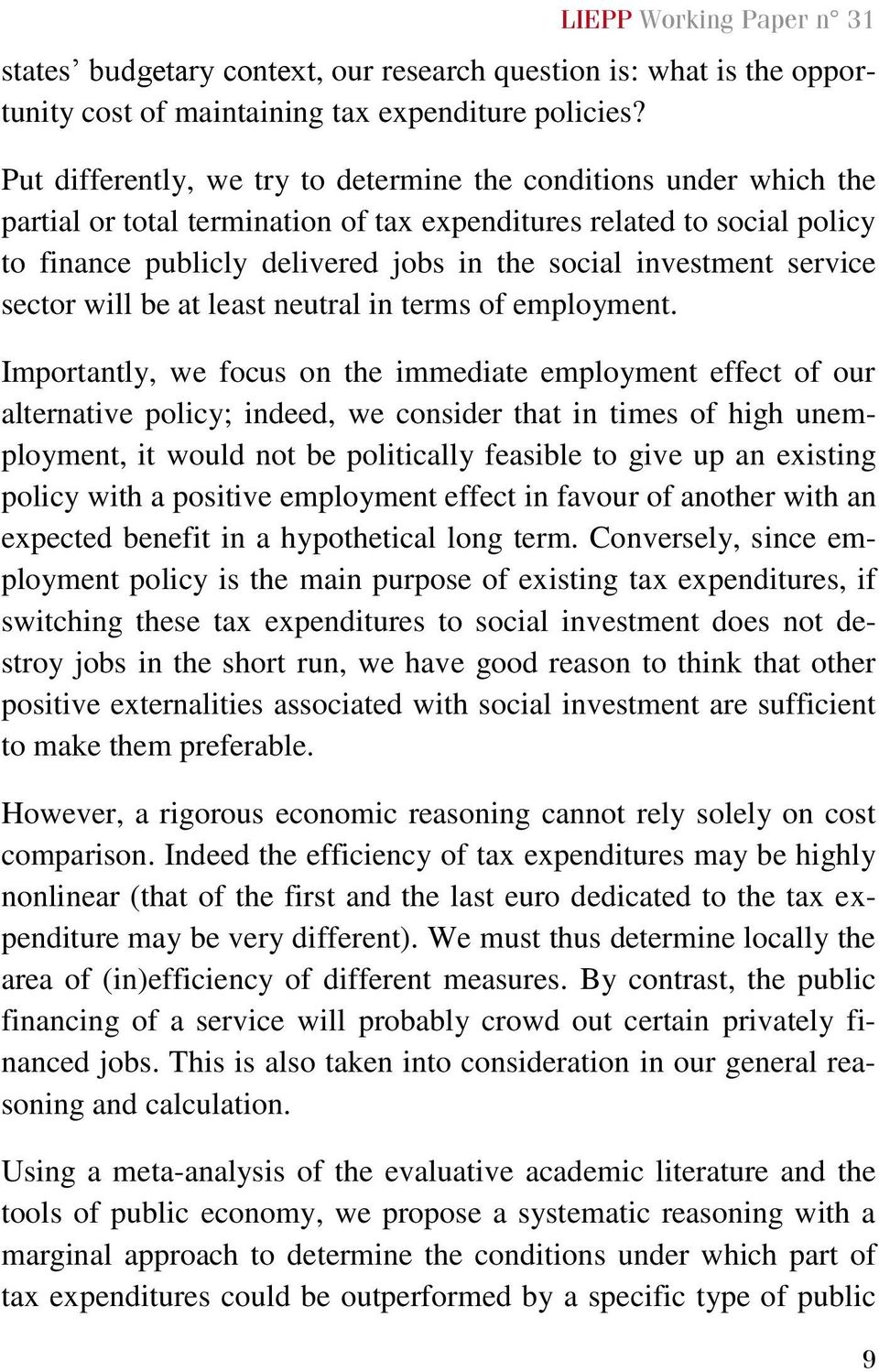 investment service sector will be at least neutral in terms of employment.