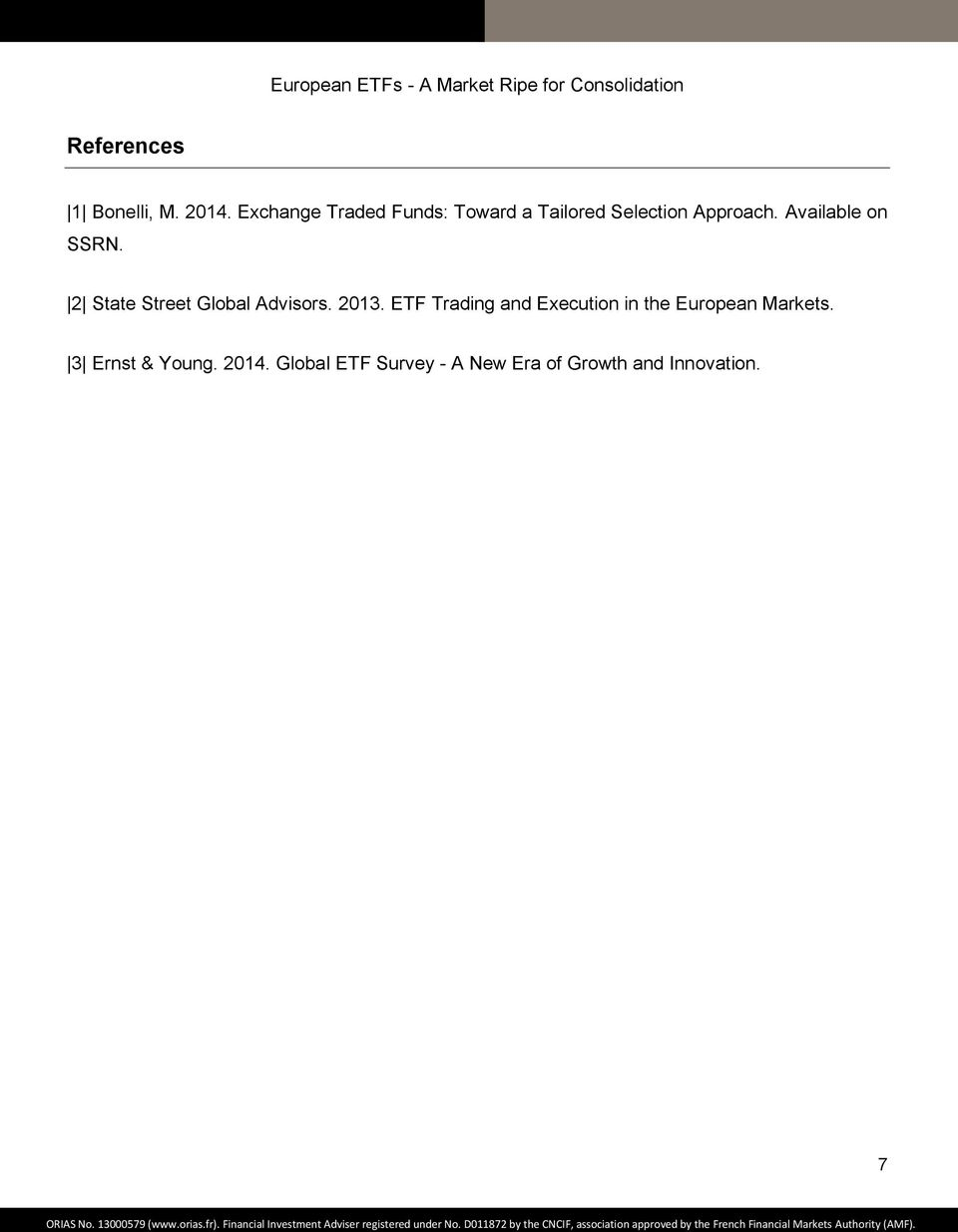 Available on SSRN. 2 State Street Global Advisors. 2013.