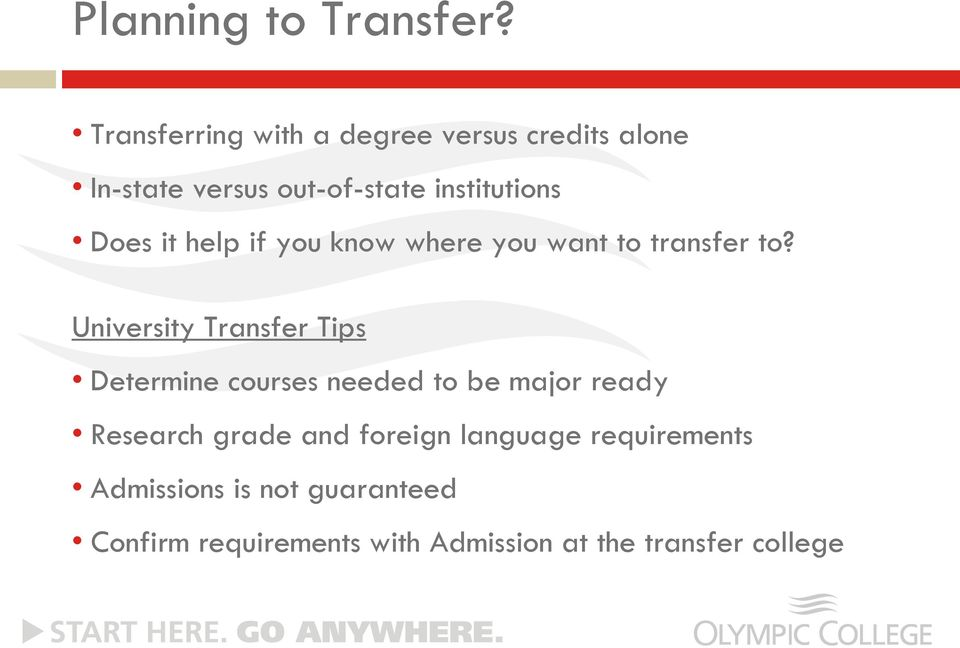 Does it help if you know where you want to transfer to?