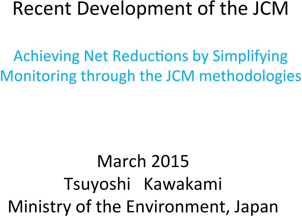 the JCM methodologies March 2015 Tsuyoshi