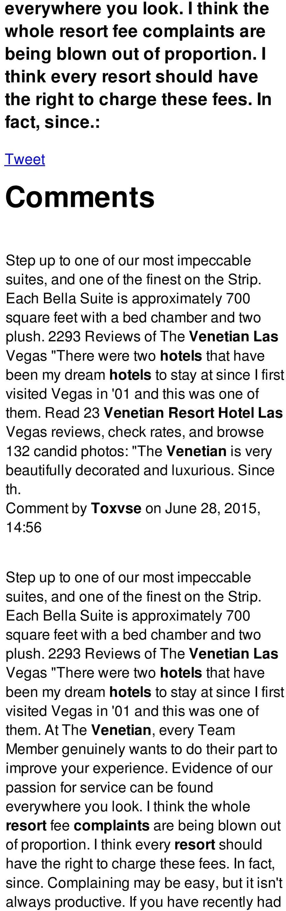 "2293 Reviews of The Venetian Las Vegas ""There were two hotels that have been my dream hotels to stay at since I first visited Vegas in '01 and this was one of them."
