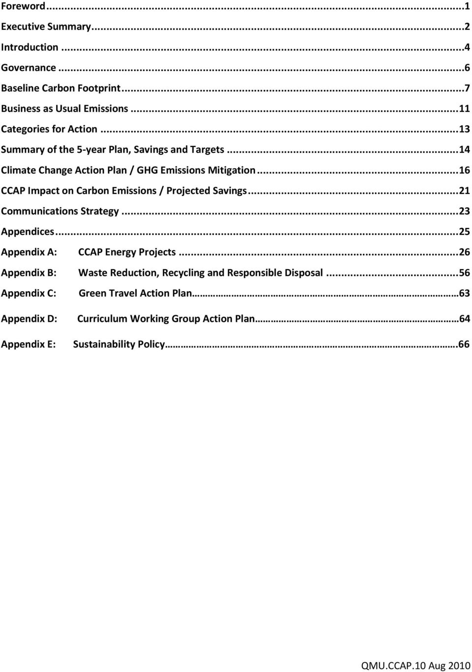 .. 16 CCAP Impact on Carbon Emissions / Projected Savings... 21 Communications Strategy... 23 Appendices... 25 Appendix A: CCAP Energy Projects.
