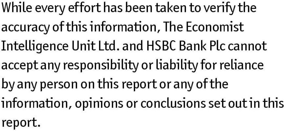 and HSBC Bank Plc cannot accept any responsibility or liability for