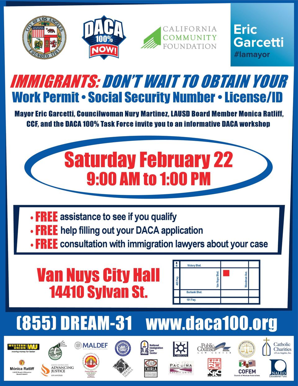 1:00 PM FREE assistance to see if you qualify FREE help filling out your DACA application FREE consultation with immigration lawyers about