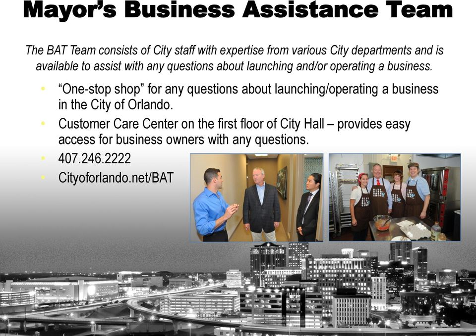One-stop shop for any questions about launching/operating a business in the City of Orlando.