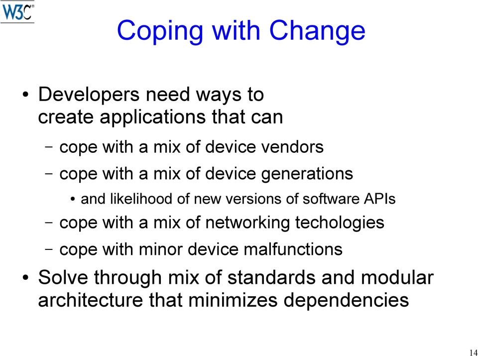 of software APIs cope with a mix of networking techologies cope with minor device