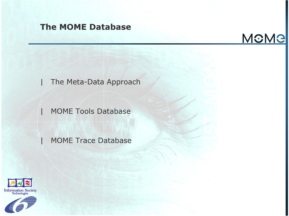 Approach MOME Tools