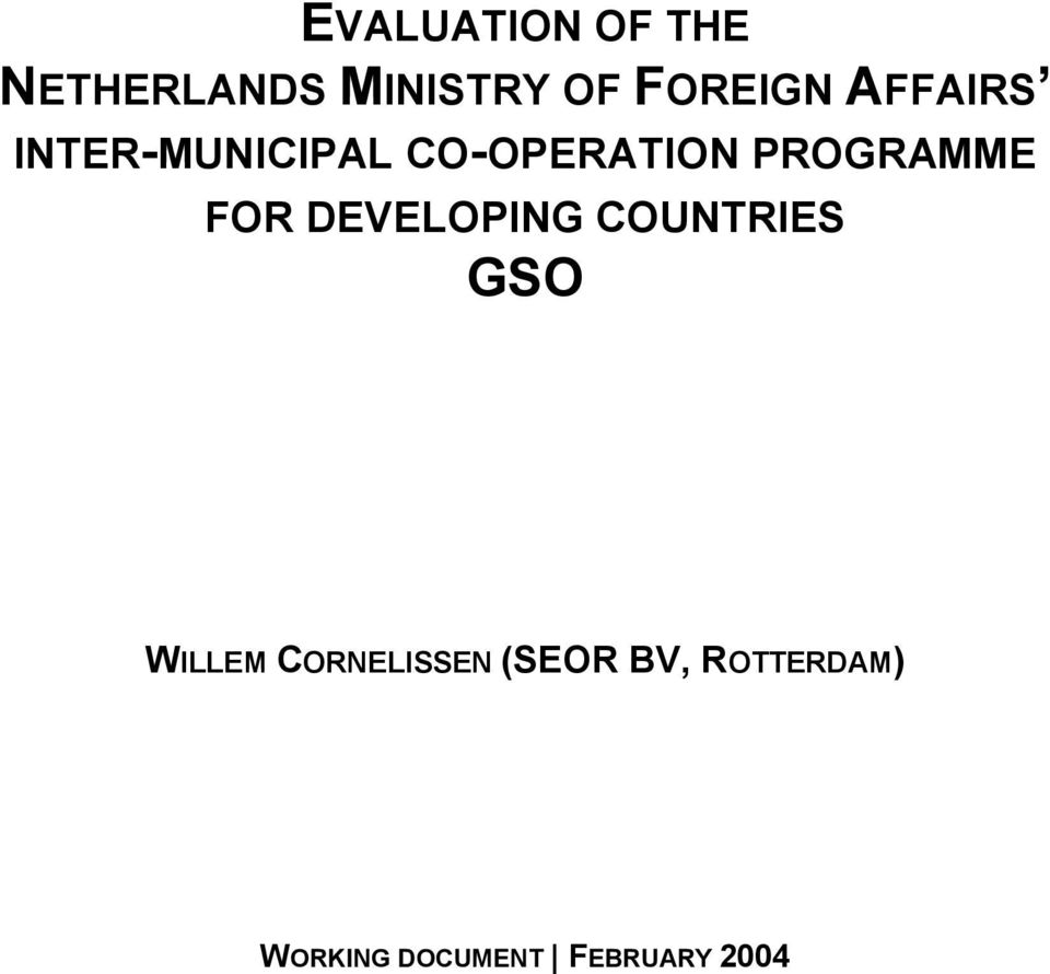 PROGRAMME FOR DEVELOPING COUNTRIES GSO WILLEM