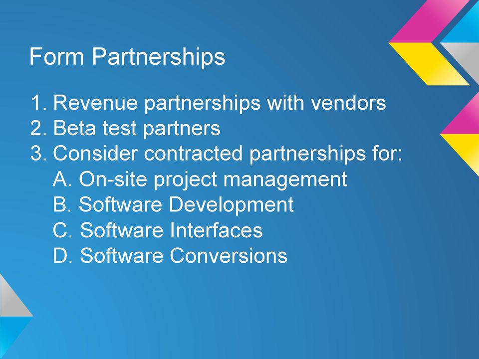 Beta test partners 3.