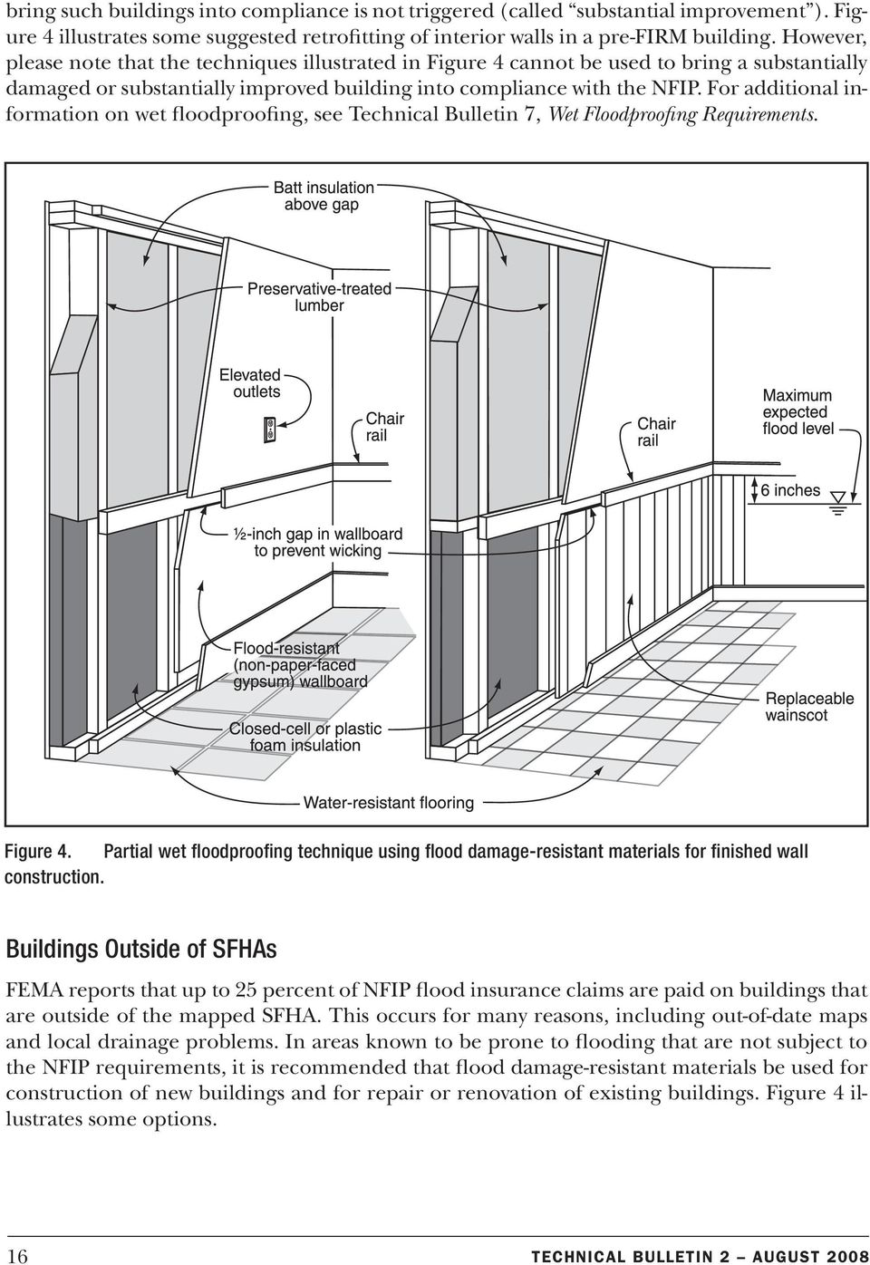 For additioal iformatio o wet floodproofig, see Techical Bulleti 7, Wet Floodproofig Requiremets. Figure 4.
