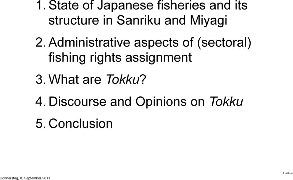 Administrative aspects of (sectoral) fishing