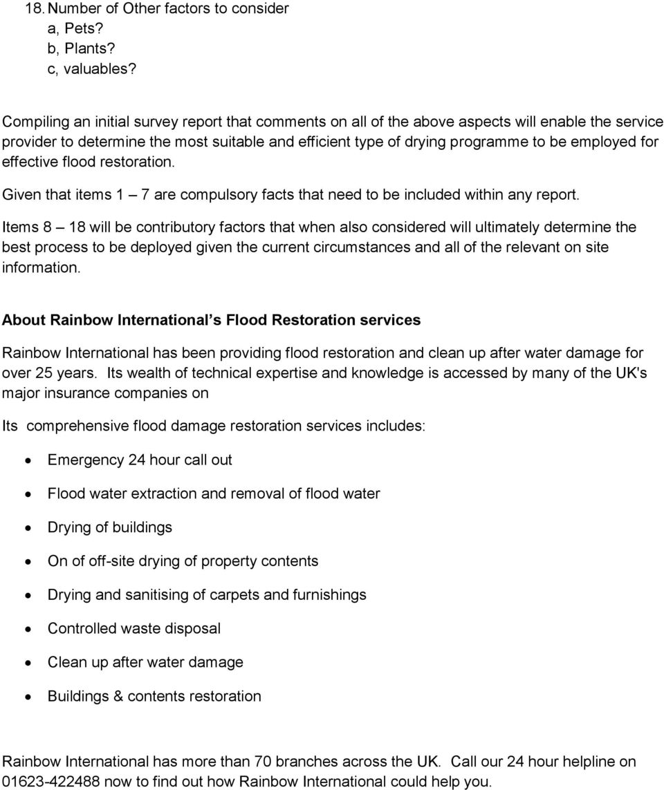 effective flood restoration. Given that items 1 7 are compulsory facts that need to be included within any report.