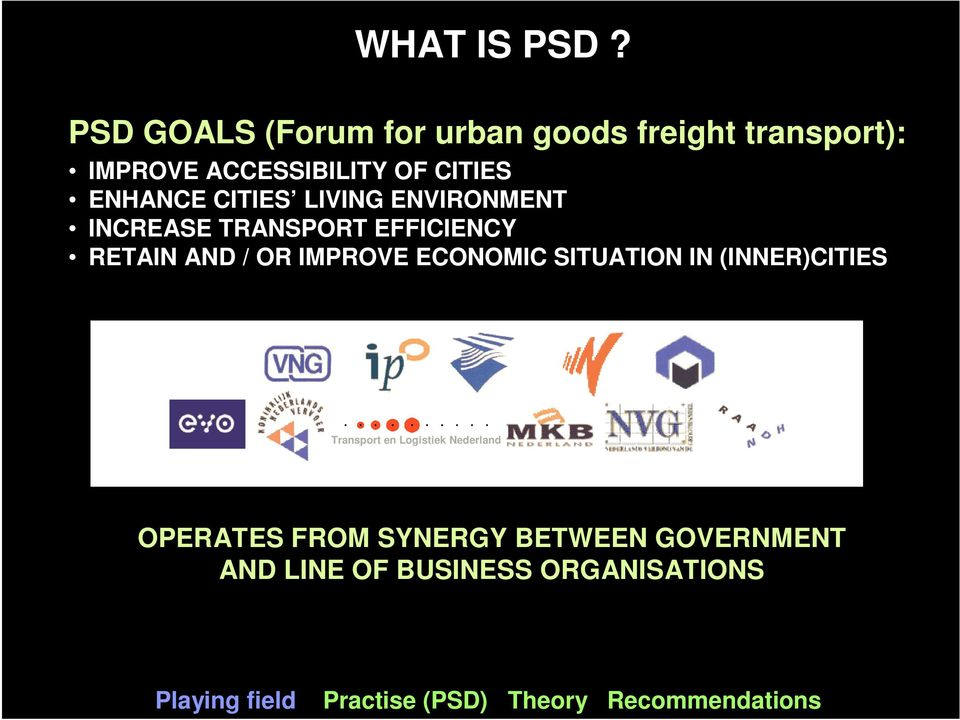 CITIES LIVING ENVIRONMENT INCREASE TRANSPORT EFFICIENCY RETAIN AND / OR IMPROVE ECONOMIC