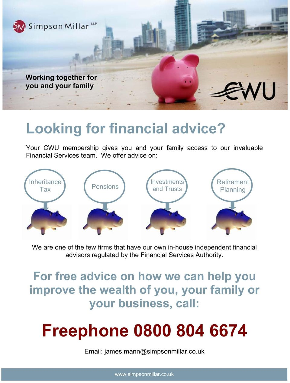 We offer advice on: Inheritance Tax Pensions Investments and Trusts Retirement Planning We are one of the few firms that have our