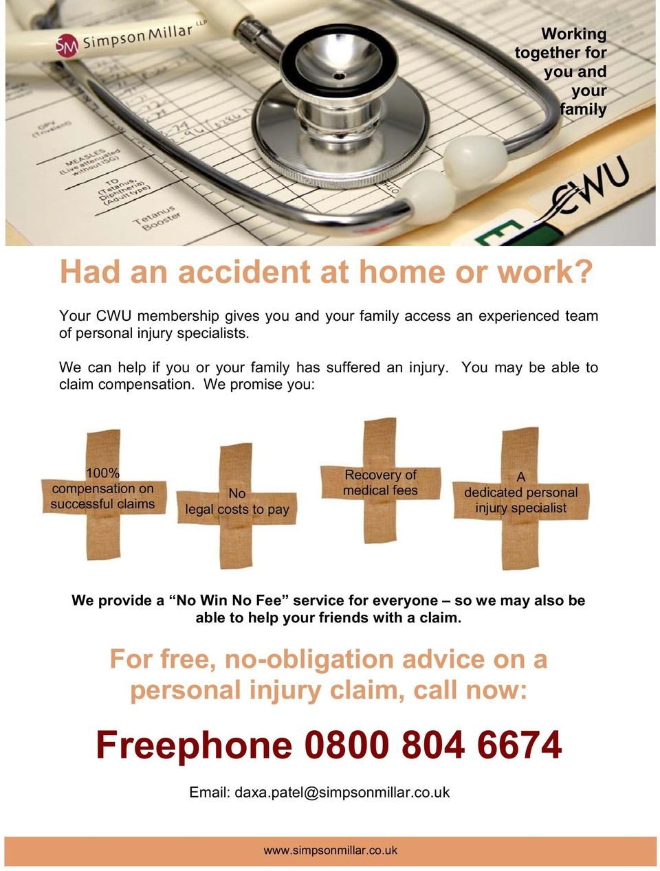 We can help if you or your family has suffered an injury. You may be able to claim compensation.