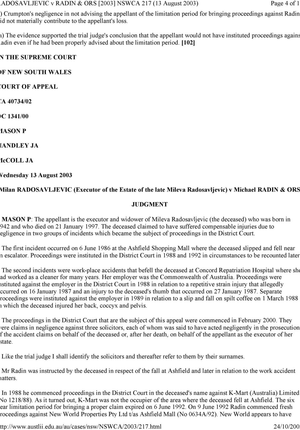 [102] IN THE SUPREME COURT OF NEW SOUTH WALES COURT OF APPEAL CA 40734/02 DC 1341/00 MASON P HANDLEY JA McCOLL JA Wednesday 13 August 2003 Milan RADOSAVLJEVIC (Executor of the Estate of the late