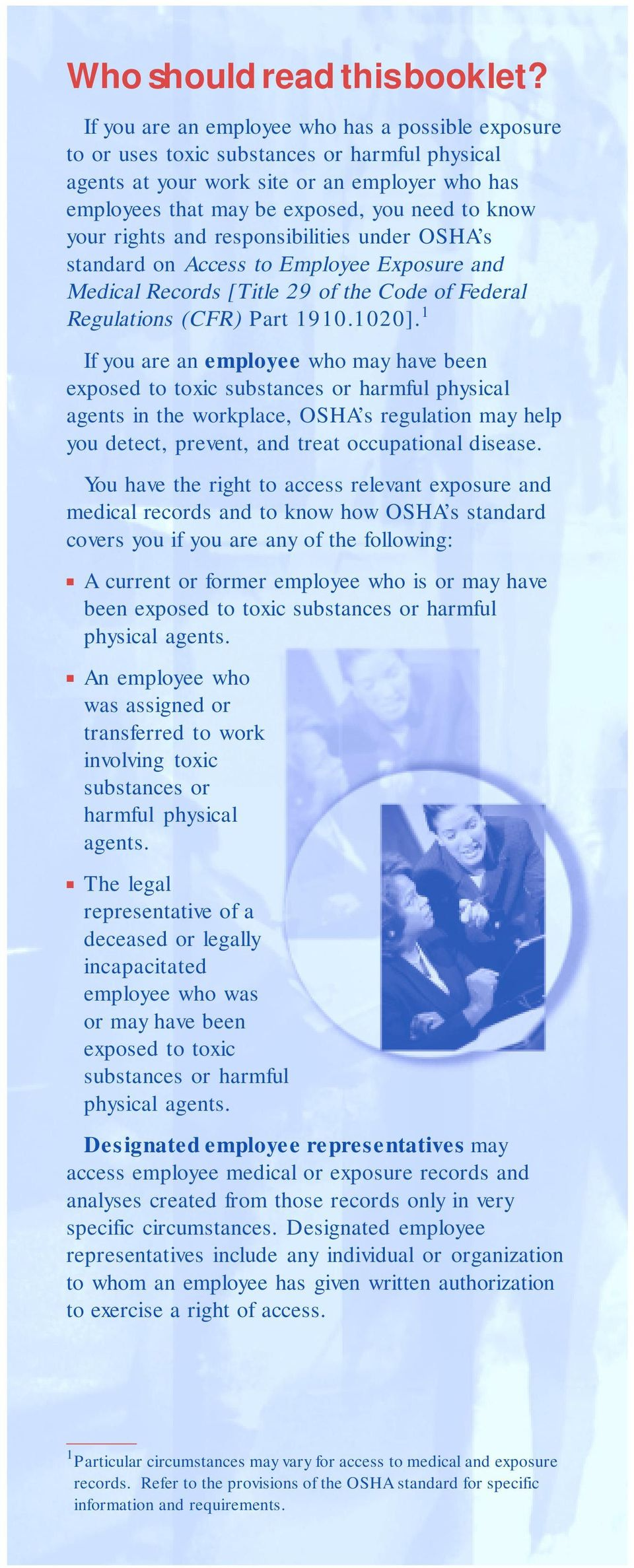 rights and responsibilities under OSHA s standard on Access to Employee Exposure and Medical Records [Title 29 of the Code of Federal Regulations (CFR) Part 1910.1020].