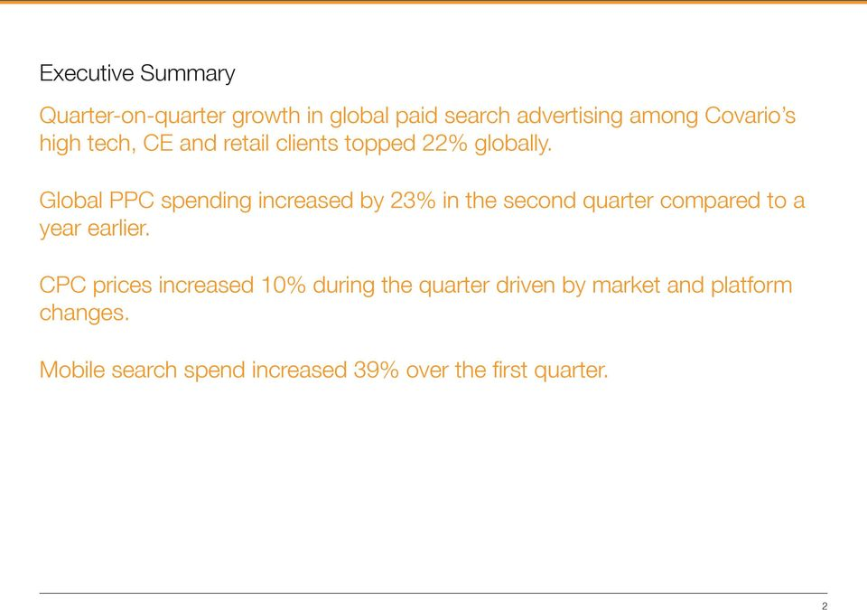 Global PPC spending increased by 23% in the second quarter compared to a year earlier.