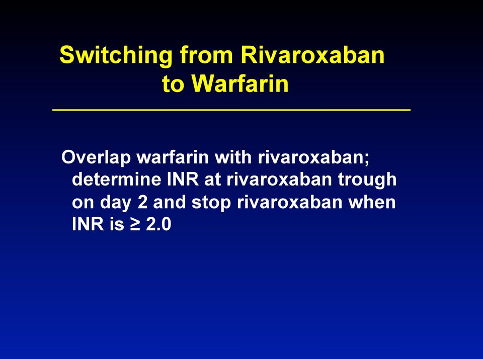 determine INR at rivaroxaban trough on
