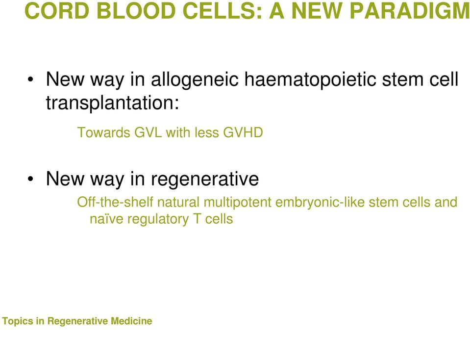 GVHD New way in regenerative medicine and tolerance