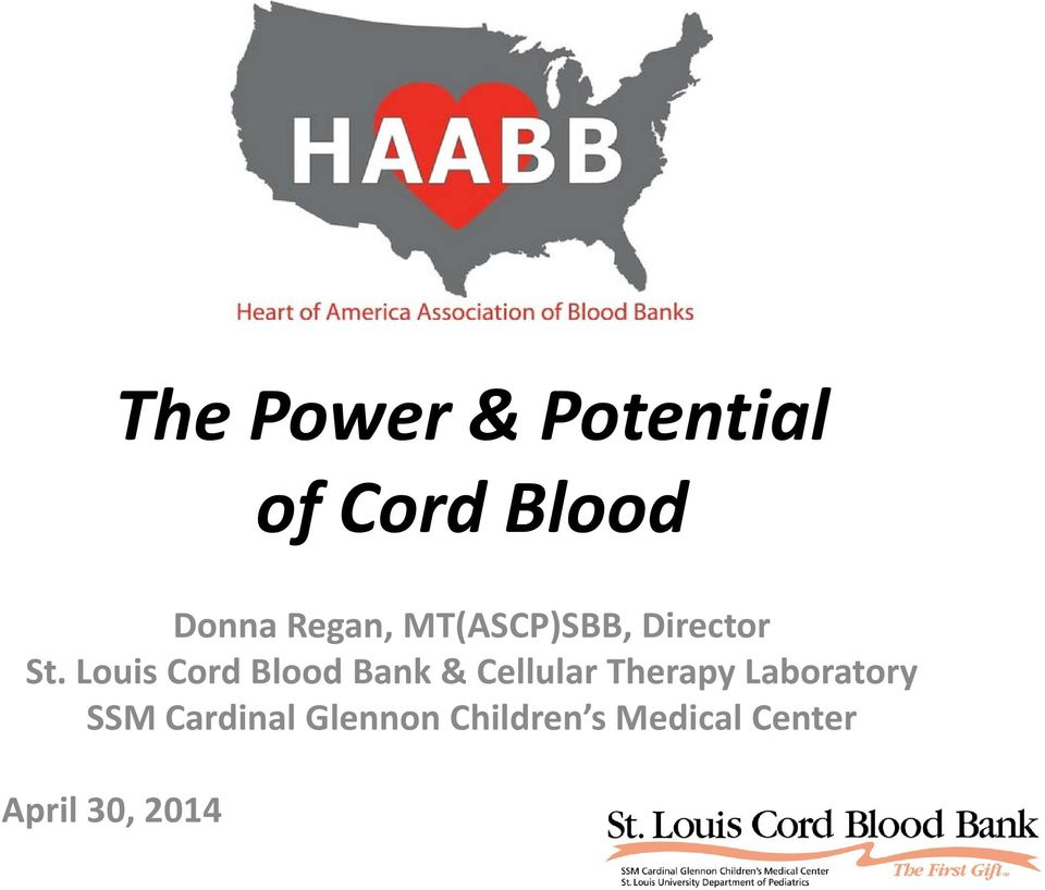 Louis Cord Blood Bank & Cellular Therapy
