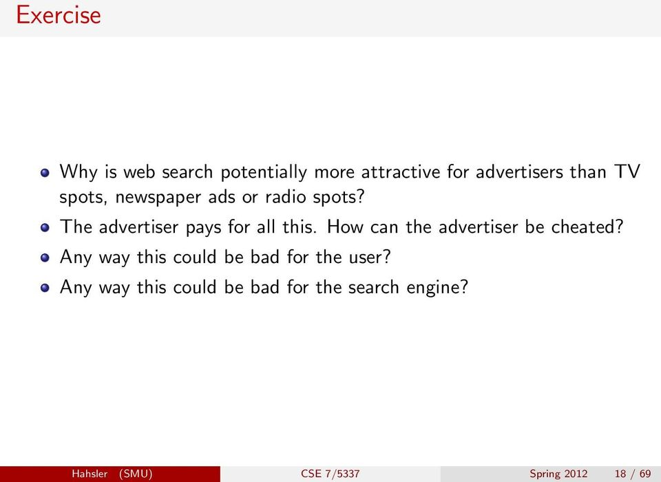 How can the advertiser be cheated? Any way this could be bad for the user?