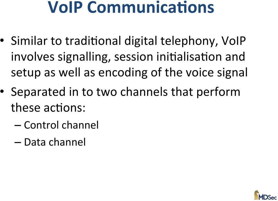 well as encoding of the voice signal Separated in to two