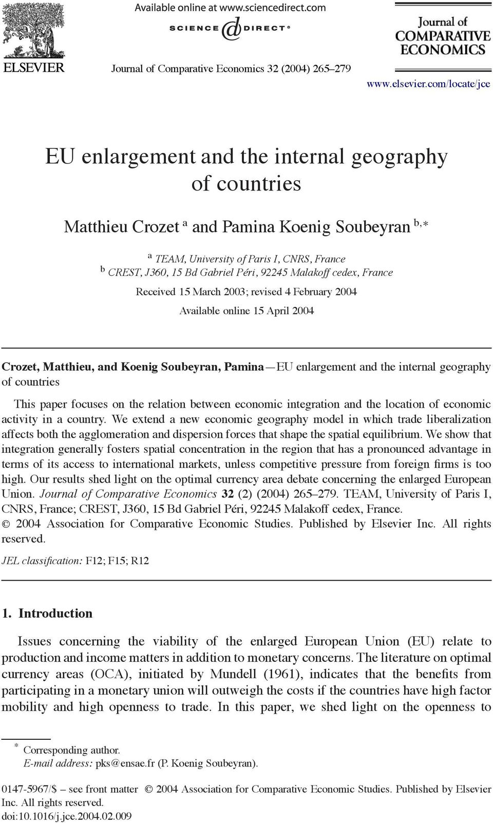 92245 Malakoff cedex, France Received 15 March 2003; revised 4 February 2004 Available online 15 April 2004 Crozet, Matthieu, and Koenig Soubeyran, Pamina EU enlargement and the internal geography of