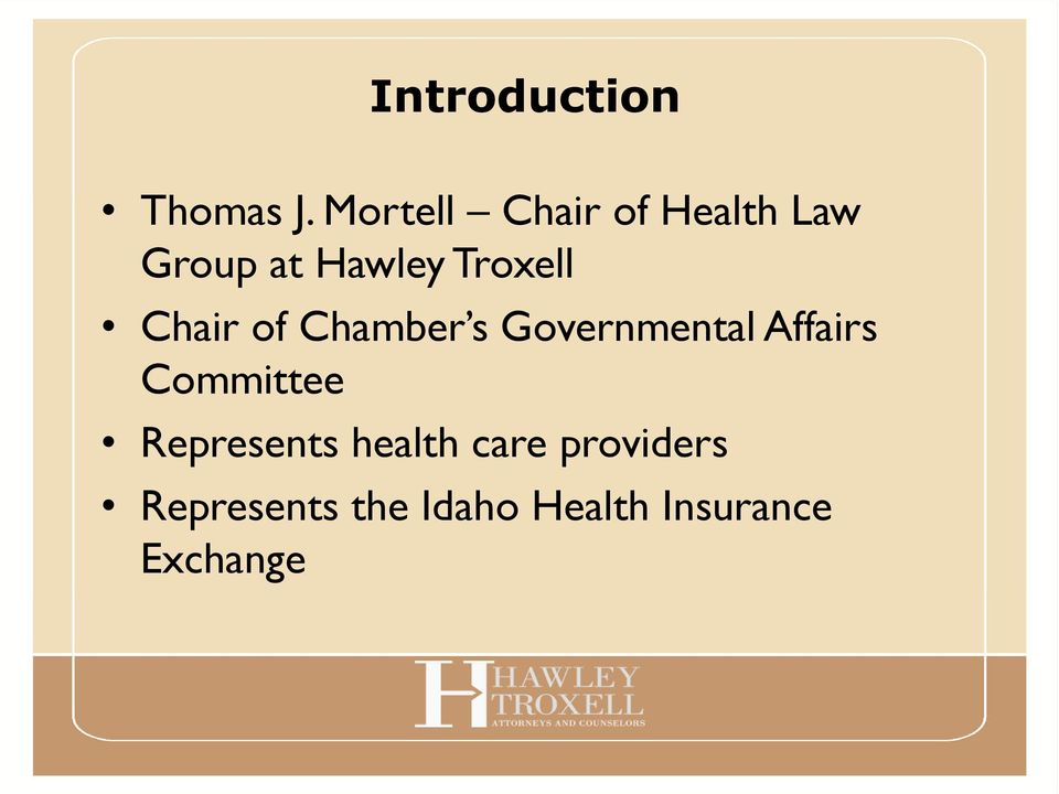 Troxell Chair of Chamber s Governmental Affairs