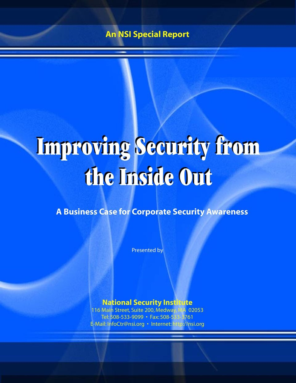 Security Institute 116 Main Street, Suite 200, Medway, MA 02053 Tel:
