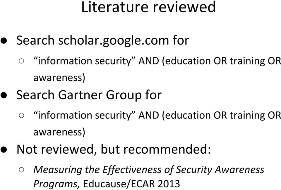 Gartner Group for information security AND (education OR training OR