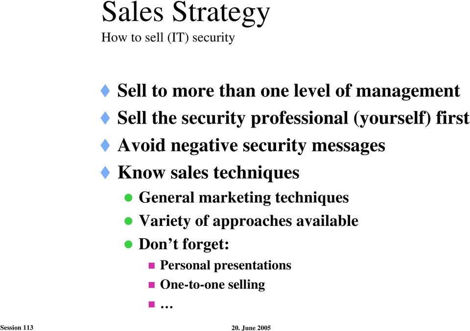 security messages Know sales techniques General marketing techniques