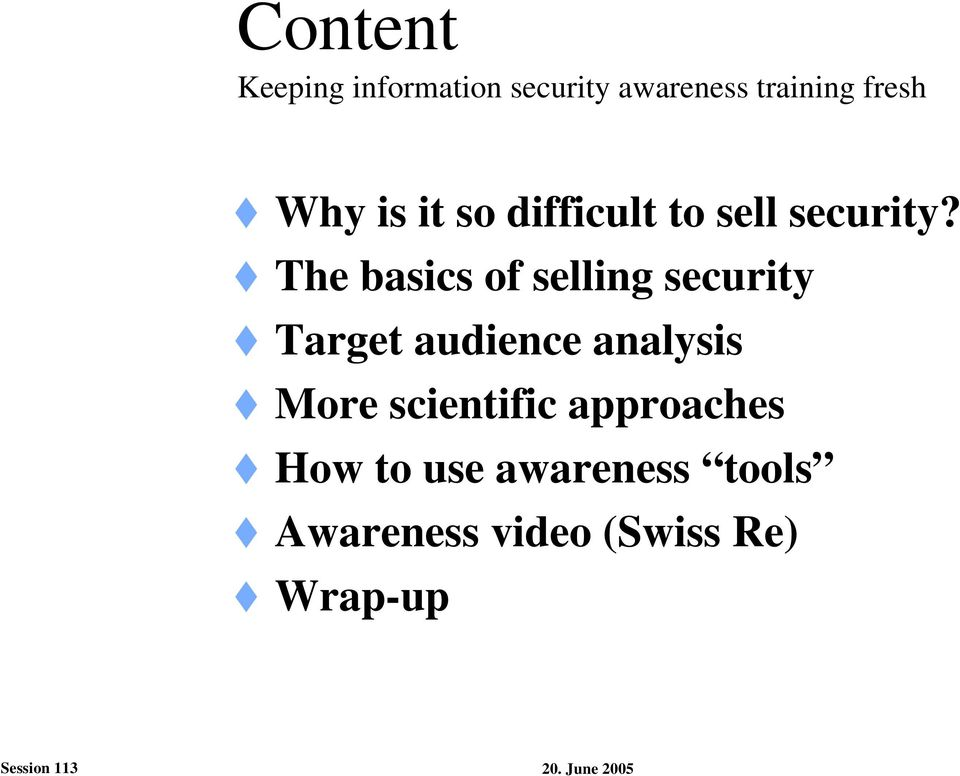 The basics of selling security Target audience analysis More