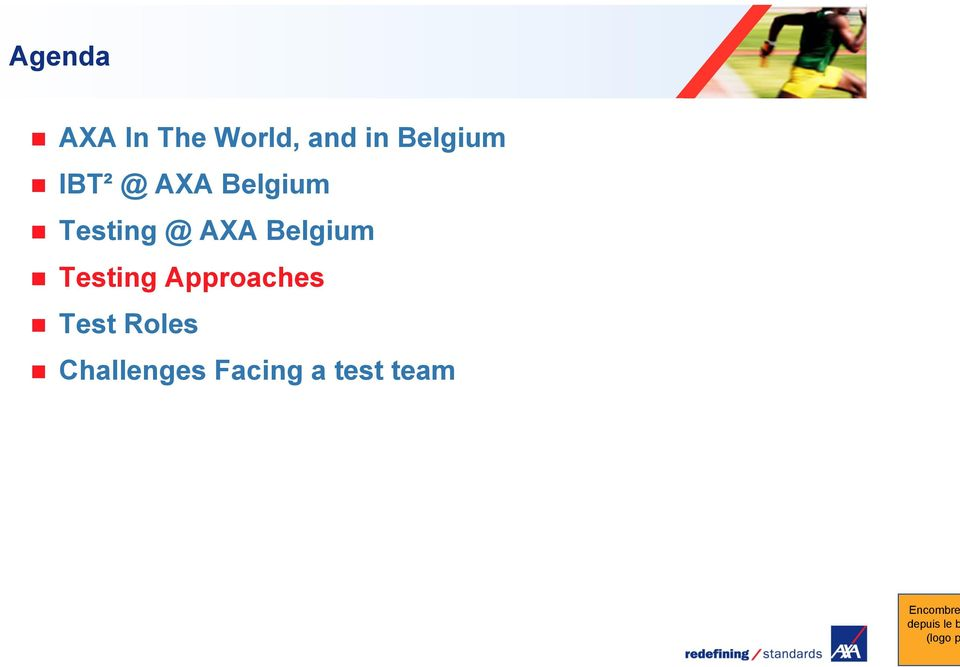@ AXA Belgium Testing Approaches
