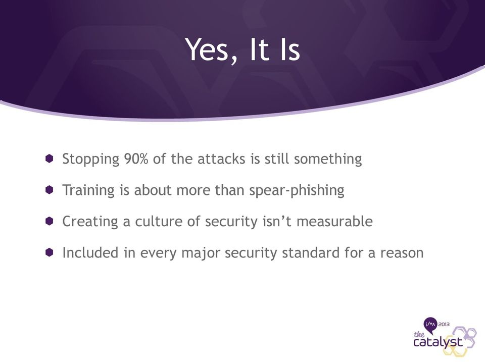 spear-phishing Creating a culture of security isn