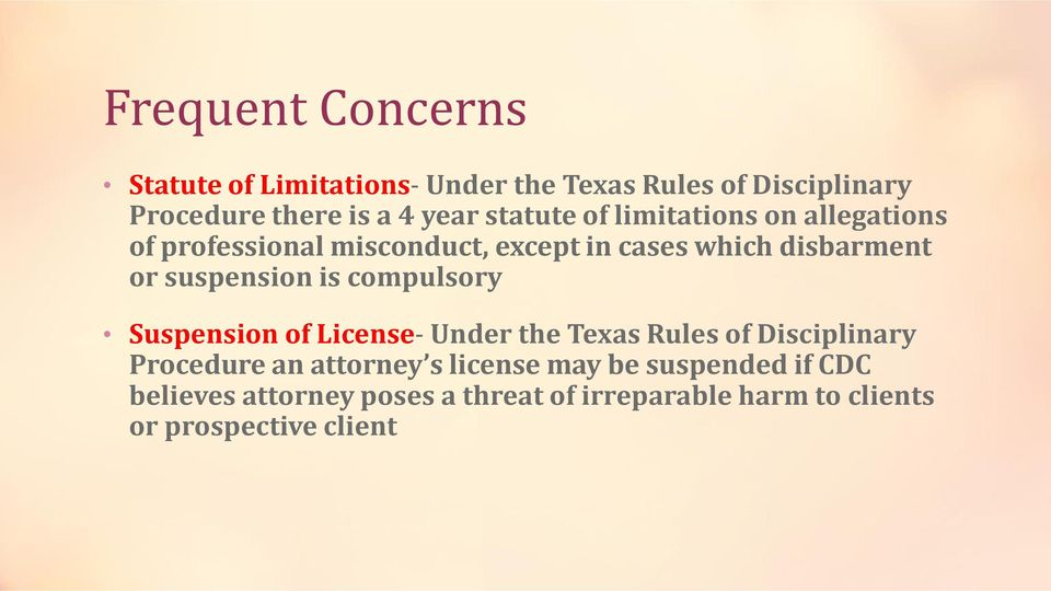suspension is compulsory Suspension of License- Under the Texas Rules of Disciplinary Procedure an attorney s
