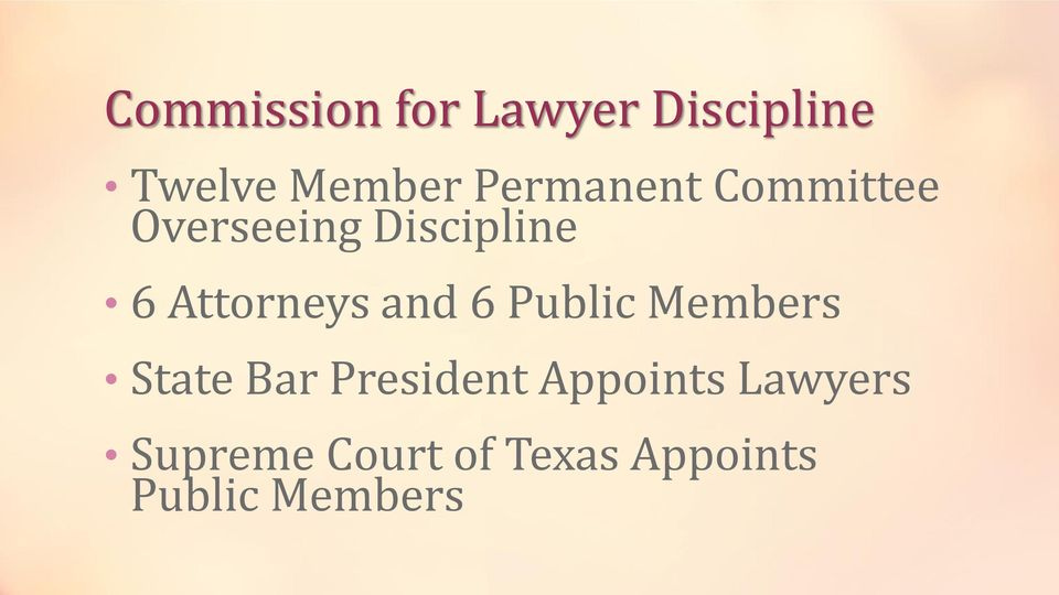 Attorneys and 6 Public Members State Bar President