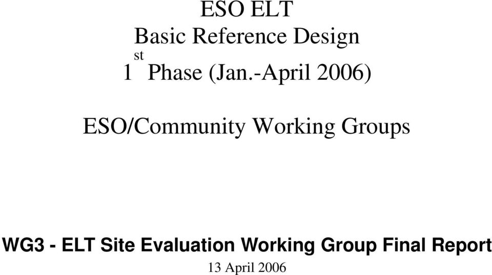 -April 2006) ESO/Community Working
