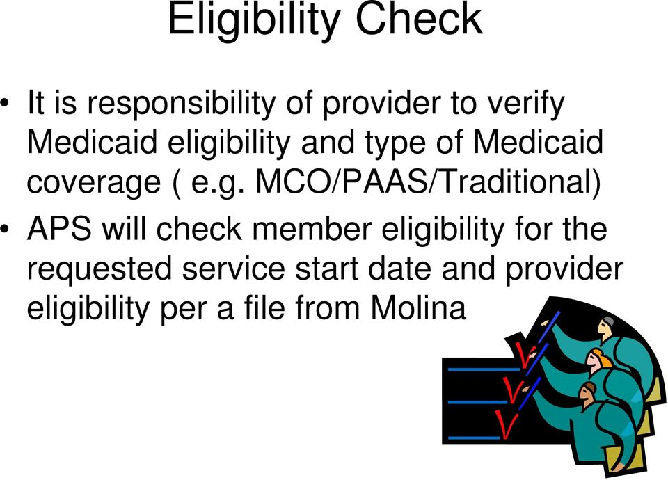 bility and type of Medicaid coverage