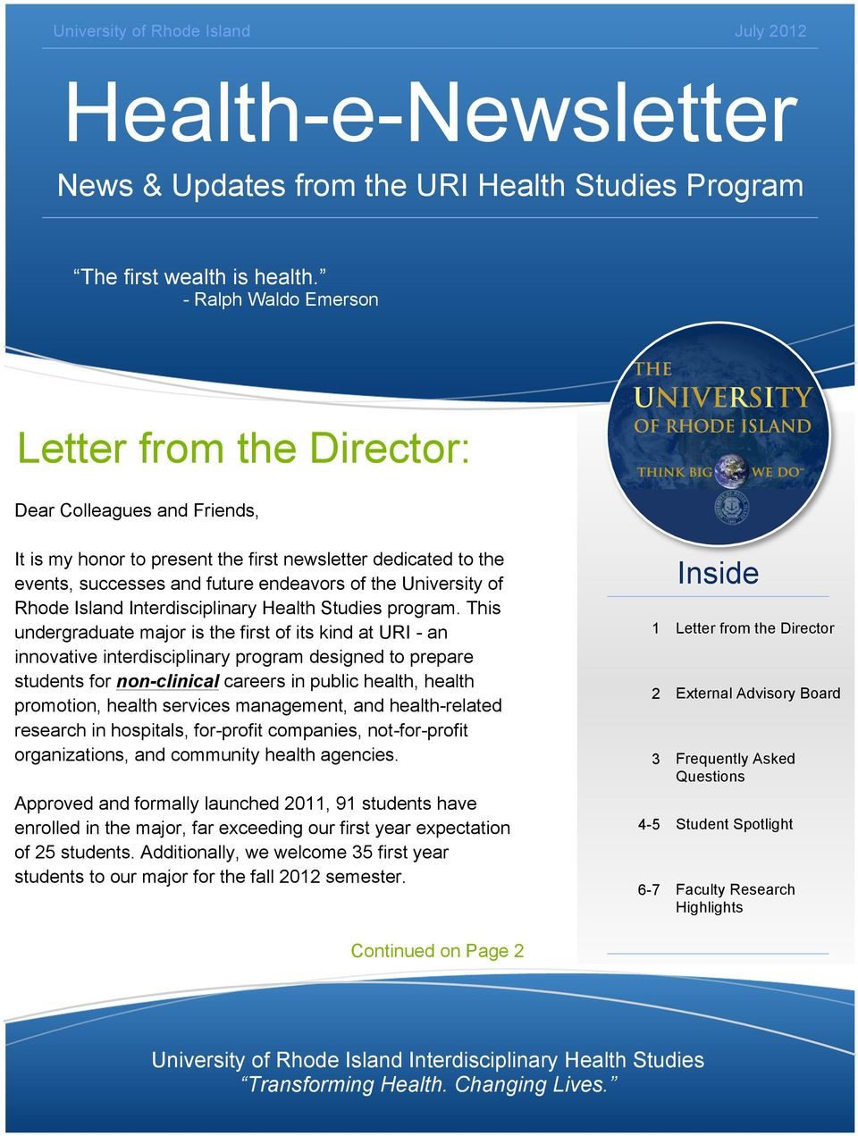 of Rhode Island Interdisciplinary Health Studies program.
