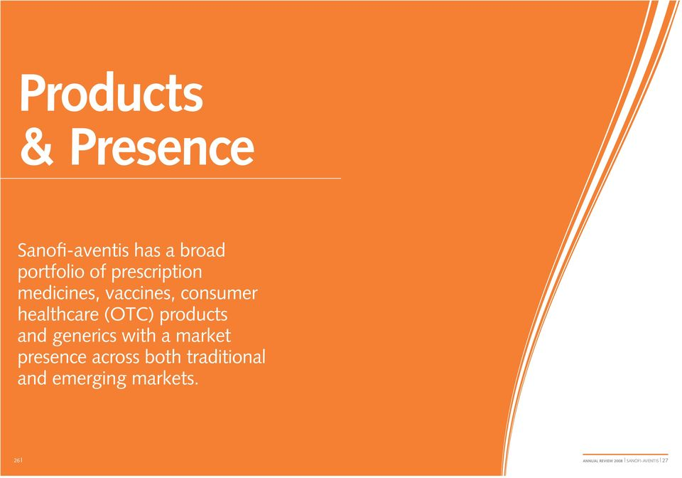 products and generics with a market presence across both