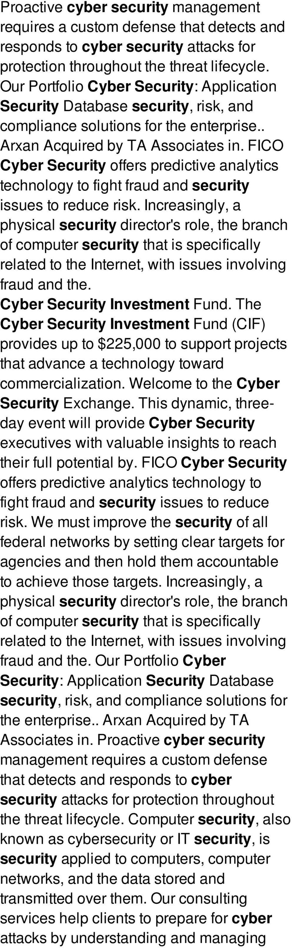FICO Cyber Security offers predictive analytics technology to fight fraud and security issues to reduce risk.