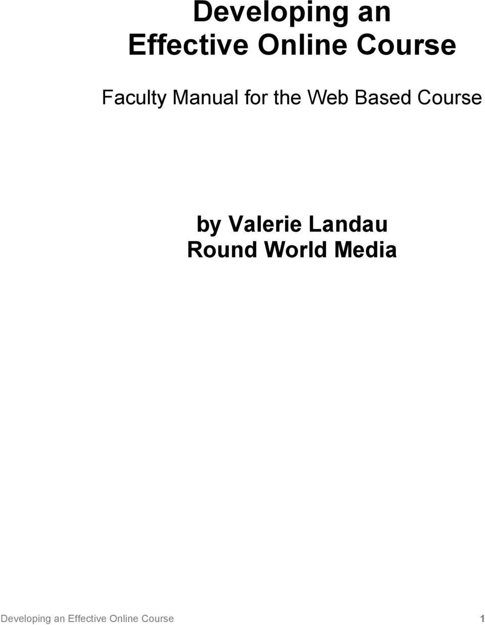 Course by Valerie Landau Round World