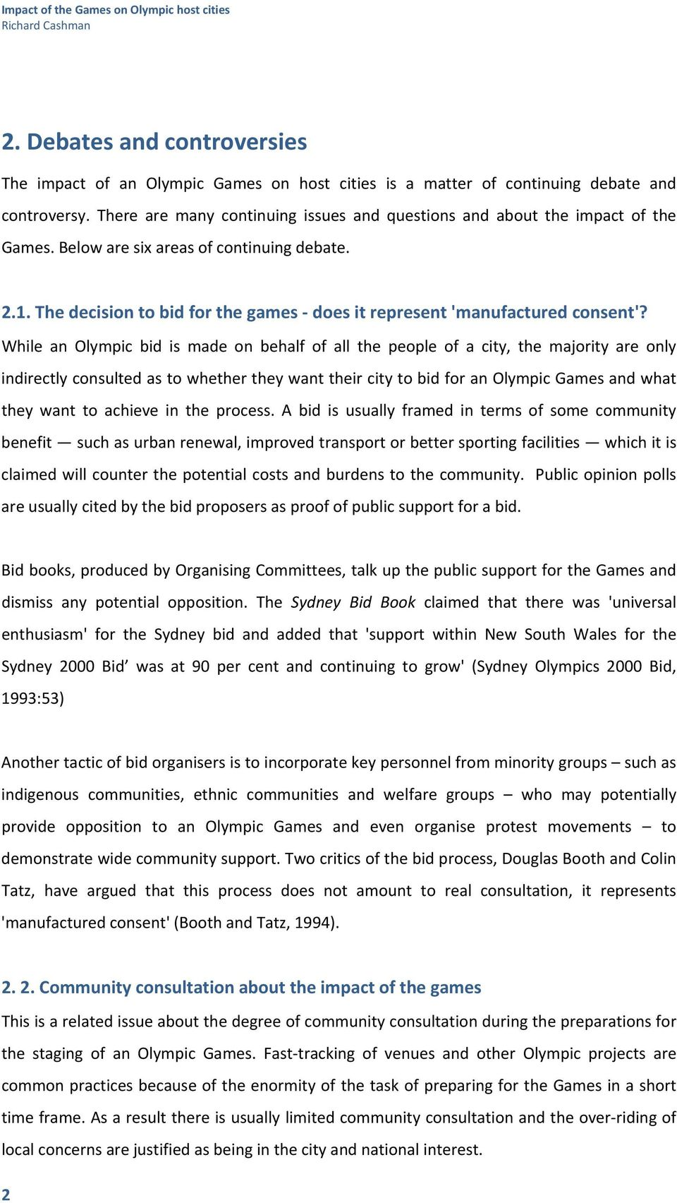 The decision to bid for the games does it represent 'manufactured consent'?