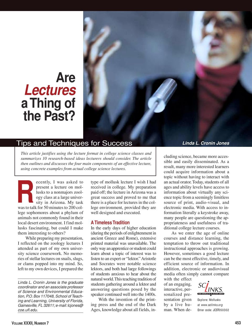 The article then outlines and discusses the four main components of an effective lecture, using concrete examples from actual college science lectures.