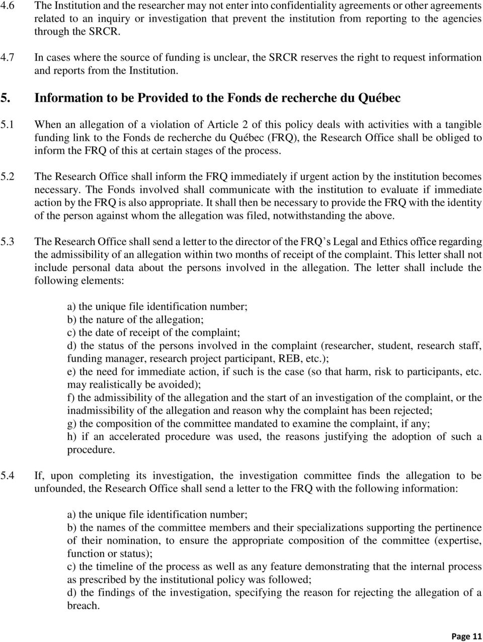 Information to be Provided to the Fonds de recherche du Québec 5.