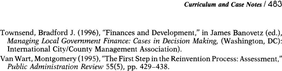 ), Managing Local Government Finance: Cases in Decision Making, (Washington, DC):