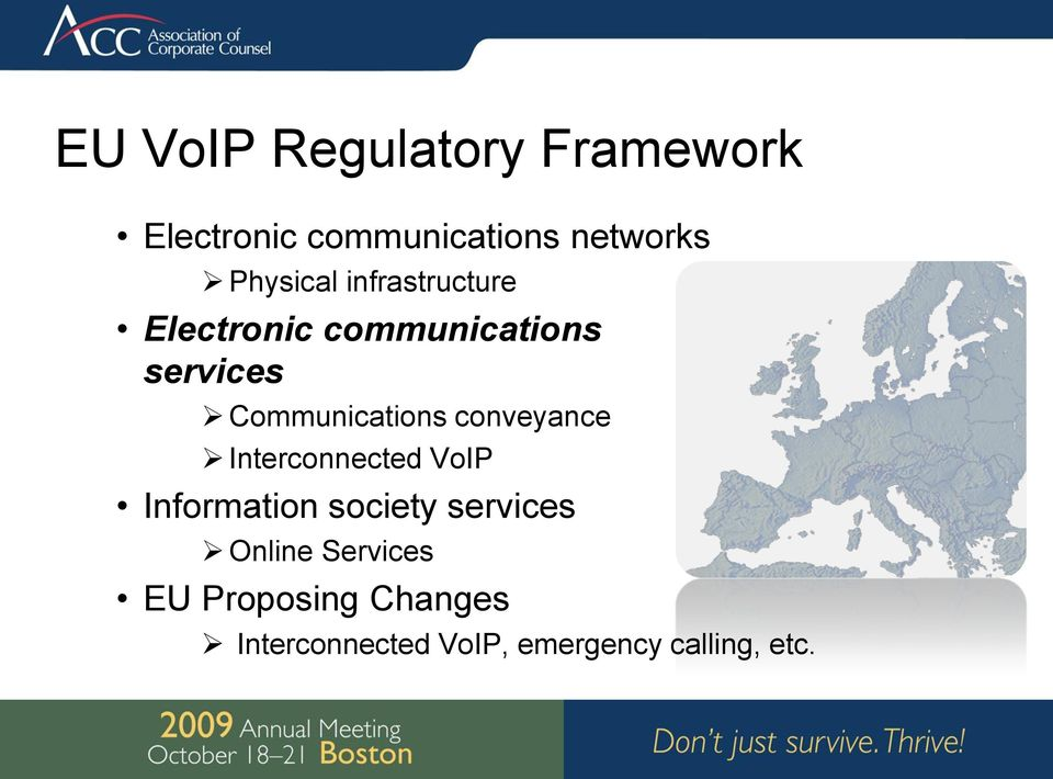 Communications conveyance Interconnected VoIP Information society