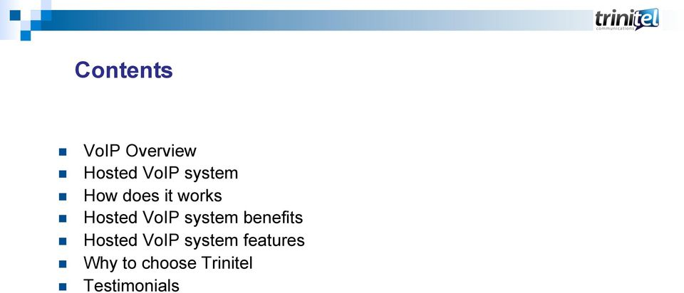 system benefits Hosted Vo system