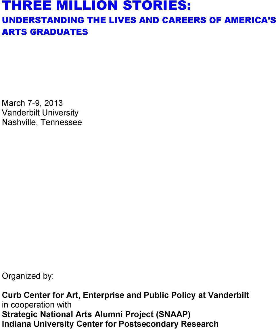 Curb Center for Art, Enterprise and Public Policy at Vanderbilt in cooperation with
